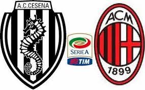 Cesena – Milan Live